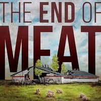 Screening: The End of Meat