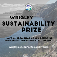 Workshop: Preparing for the USC Wrigley Sustainability Prize