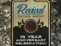 Revival Drum Shop 10 Year Anniversary Celebration