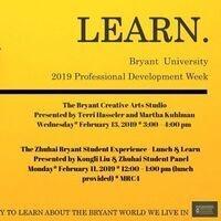 The Bryant Creative Arts Studio - Professional Develpoment Week