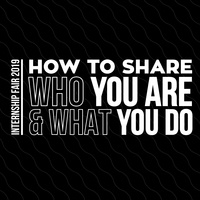 Internship Fair Prep: How to Share Who You Are and What You Do