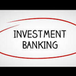Industry Focus: Investment Banking