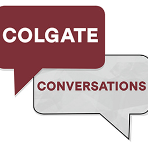 """Colgate Conversations: """"Where are you from? Being International at Colgate"""""""