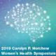 2019 Carolyn P. Horchow Women's Health Symposium