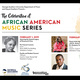 The Celebration of African American Music Series - Pre Concert Lecture
