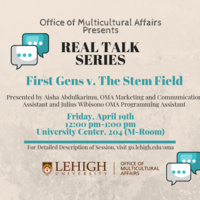 Real Talk Series: First Gens v. The Stem Field | Multicultural Affairs