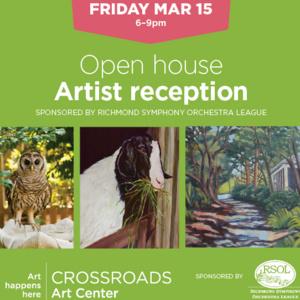 March Open House + Artist Reception