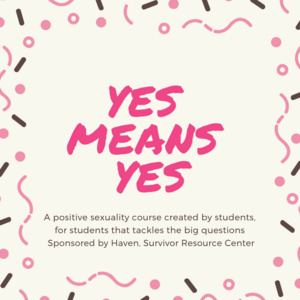 Yes Means Yes Information Session