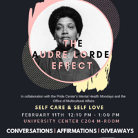 The Audre Lorde Effect: Self Care & Self Love | Multicultural Affairs