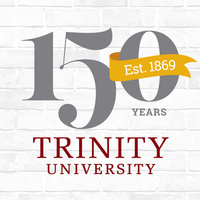 """""""Looking Back to the Future: Trinity University's first 150 years"""""""