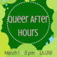 Queer After Hours