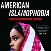 CLEAR Perspectives | American Islamophobia: Understanding the Roots and Rise of Fear
