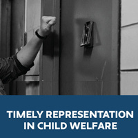 Timely Representation in Child Welfare
