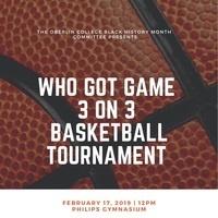 Who Got Game: 3 on 3 Basketball Tournament