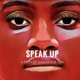 Film Screening: Speak Up by Amandine Gay