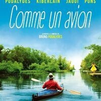 French Film Festival: The Sweet Escape (Comme un avion)