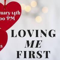 Loving Me First