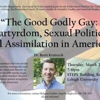 The Good Godly Gay: Martyrdom, Sexual Politics, and Assimilation in America | Religion Studies