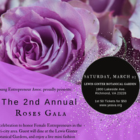 2nd Annual Roses Gala