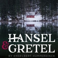 DePaul Opera Theatre presents: Hansel and Gretel
