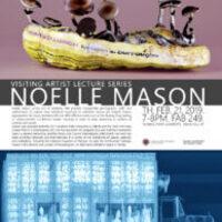 Visiting Artist Lecture: Noelle Mason