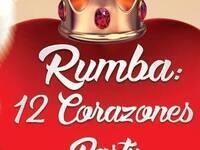Rumba: 12 Corazones