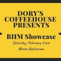 Dory's Coffeehouse: BHM Showcase