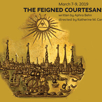 School of Drama BFA Production: The Feigned Courtesans by Aphra Behn, directed by Katherine M. Carter