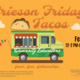 Frieson's Friday Tacos
