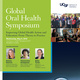 School of Dentistry Global Oral Health Symposium