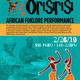 Orisirisi African Folklore Performance