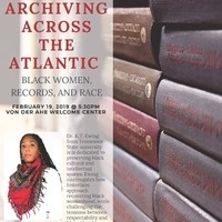 Archiving Across the Atlantic: Black Women, Records & Race