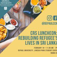CRS Luncheon: Rebuilding Refugee's Lives in Sri Lanka