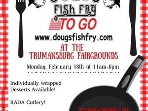 DOUG'S FISH FRY at the TRUMANSBURG FAIRGROUNDS