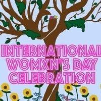 International Womxn's Day Celebration