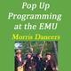 Pop-up - Morris Dancing at the EMU!