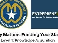 Medallion Program: Money Matters - Funding Your Start Up