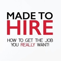 Book Launch: Made to Hire: How to Get the Job You Really Want