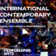 International Contemporary Ensemble: Panel Discussion & Performance