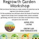 Regrowth Garden Workshop