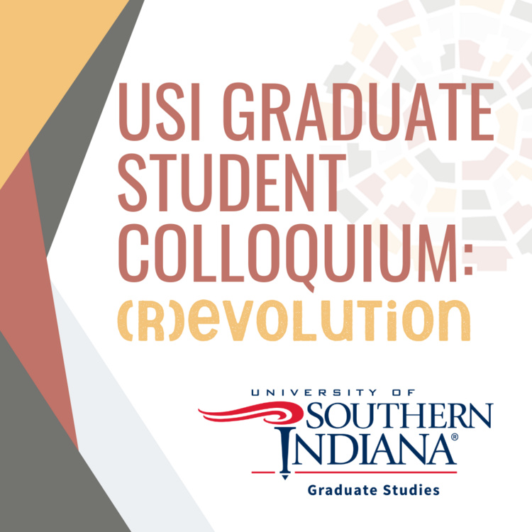 USI Graduate Student Colloquium at University Center