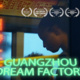 """Guangzhou Dream Factory"" Film Screening"