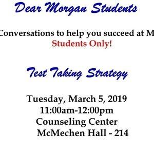 Dear Morgan Students - Test Taking Strategy