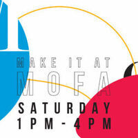 Make it at MoFA