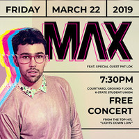 Free concert featuring MAX with opener Pat Lok