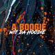 A Boogie Wit Da Hoodie