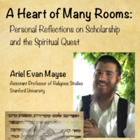 A Heart of Many Rooms: Personal Reflections on Scholarship and the Spiritual Quest