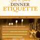 Do's and Don't of Dinner Ettiquette