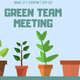 Green Team Meeting