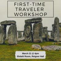 First Time Traveler Workshop